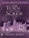 The Turn of the Screw (Dover Thrift Editions) - Henry James