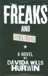 Freaks and Revelations - Davida Wills Hurwin