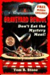 Don't Eat the Mystery Meat - Tom B. Stone