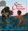 Sukey And The Mermaid (Turtleback School & Library Binding Edition) - Robert D. San Souci