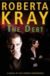 The Debt - Roberta Kray