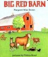Big Red Barn - Margaret Wise Brown