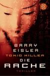 Tokio Killer Die Rache  - Barry Eisler, Ulrike Wasel, Klaus Timmermann