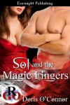 Sol and the Magic Fingers (Romance on the Go) - Doris O'Connor