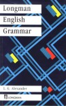Longman English Grammar (Grammar Reference) - L. G. Alexander;R. A. Close