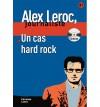 Un Cas Hard Rock (Alex Leroc, Jounaliste) - Christian Lause