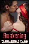 Awakening - Cassandra Carr