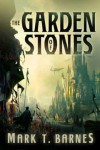 The Garden of Stones - Mark Barnes