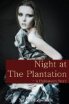 Night at The Plantation - A Halloween Story - Xavier Edwards
