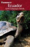 Frommer's Ecuador & the Galapagos Islands - Eliot Greenspan