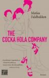 The Cocka Hola Company: Skandinavische Misanthropie - Matias Faldbakken, Hinrich Schmidt-Henkel