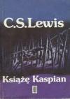 Książę Kaspian - C.S. Lewis
