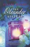 The Oleander Sisters - Elaine Hussey