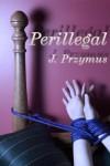 Perillegal - J. Przymus