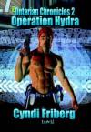 Operation Hydra - Cyndi Friberg