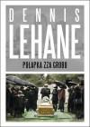 Pułapka zza grobu - Lehane Dennis