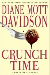 Crunch Time (A Goldy Bear Culinary Mystery #16) - Diane Mott Davidson