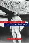 Father of the Tuskegee Airmen: John C. Robinson - Philip Thomas Tucker