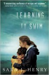 Learning to Swim  - Sara J. Henry