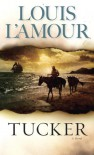 Tucker - Louis L'Amour