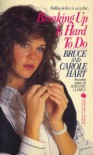 Breaking Up is Hard to Do - Carole Hart, Bruce Hart