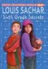 Sixth Grade Secrets - Louis Sachar