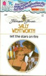 Set The Stars On Fire - Sally Wentworth