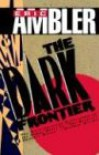 The Dark Frontier - Eric Ambler