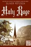 Holy Rage (A Short Story) - Oliver Pötzsch