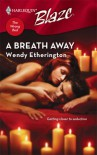 A Breath Away - Wendy Etherington