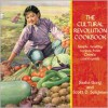 The Cultural Revolution Cookbook: Simple, Healthy Recipes from China's Countryside - Sasha Gong,  Scott D. Seligman