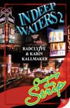 In Deep Waters 2: Cruising the Strip - Radclyffe, Karin Kallmaker