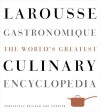 Larousse Gastronomique: The World's Greatest Culinary Encyclopedia, Completely Revised and Updated - Librairie Larousse