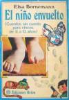El niño envuelto - Elsa Bornemann