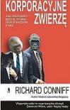 Korporacyjne Zwierzę - Richard Conniff