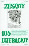 Zeszyty Literackie nr 105 (1/2009) - Julia Hartwig, Józef Czapski, Anna Bołt, Adam Szczuciński, Redakcja kwartalnika Zeszyty Literackie
