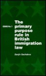 Primary Purpose Rule in British Immigration Law (GEMS) - Sanjiv Sachdeva