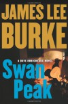 Swan Peak (Dave Robicheaux Mysteries) - James Lee Burke