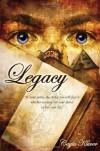 Legacy  - Cayla Kluver