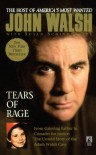 Tears of Rage - John Walsh