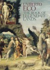 The Book of Legendary Lands - Umberto Eco