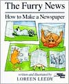 The Furry News: How to Make a Newspaper - Loreen Leedy