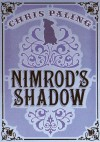 Nimrod's Shadow - Chris Paling