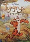 Tygrys i przyjaciele - Walt Disney