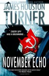 November Echo - James Houston Turner