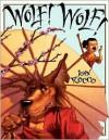 Wolf! Wolf! - John Rocco