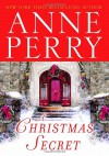 A Christmas Secret - Anne Perry