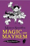 Magic and Mayhem - Marcus Sedgwick