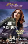 Point of No Return (Steeple Hill Love Inspired Suspense)(Missions of Mercy, #1). - Susan May Warren