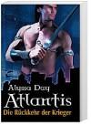 Atlantis. Die Rückkehr der Krieger  - Alesia Holliday
